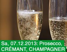 7. Dezember: Prosecco, Crémant und Champagner!